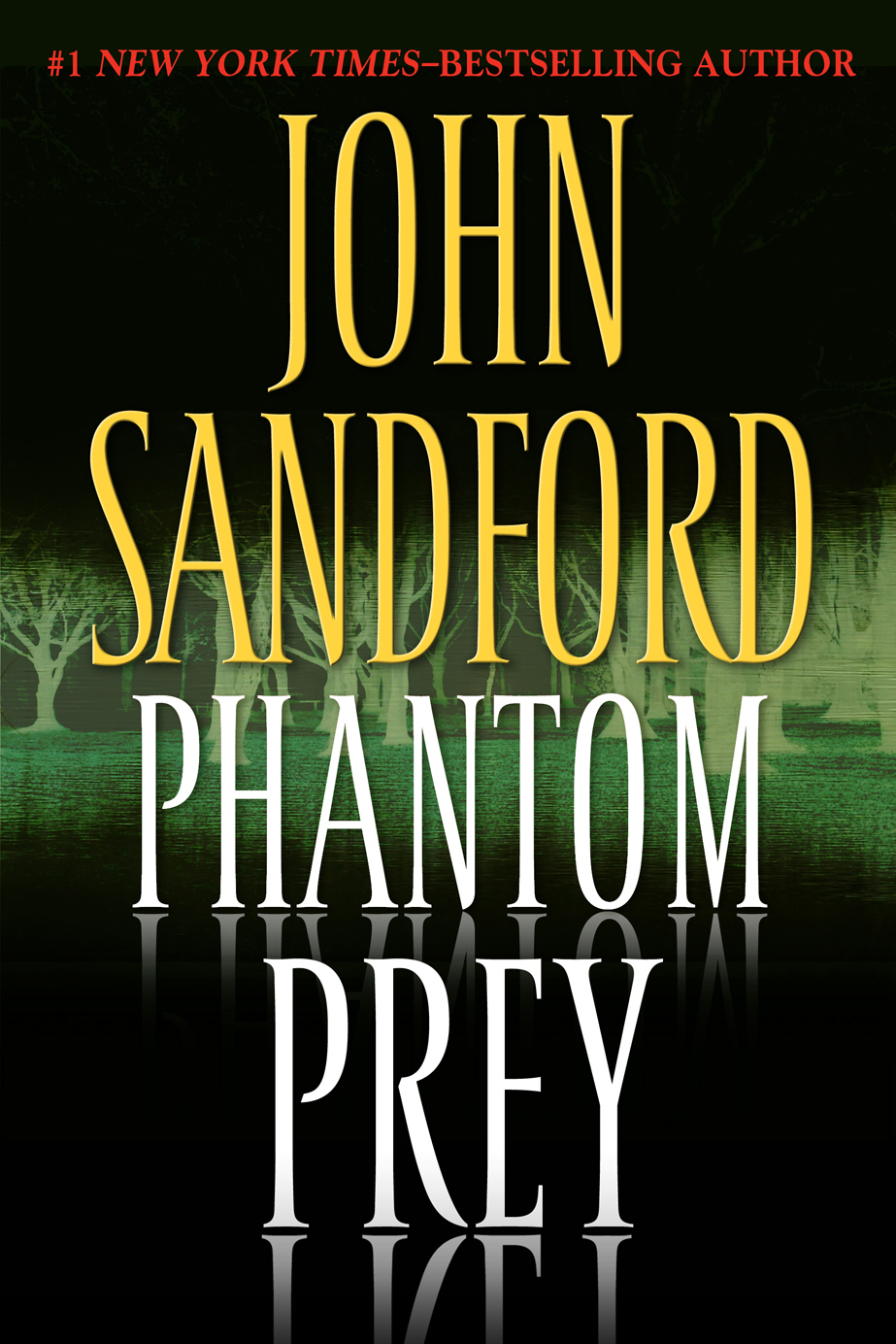 Phantom Prey By: John Sandford