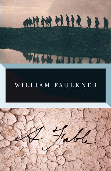 A Fable By: William Faulkner