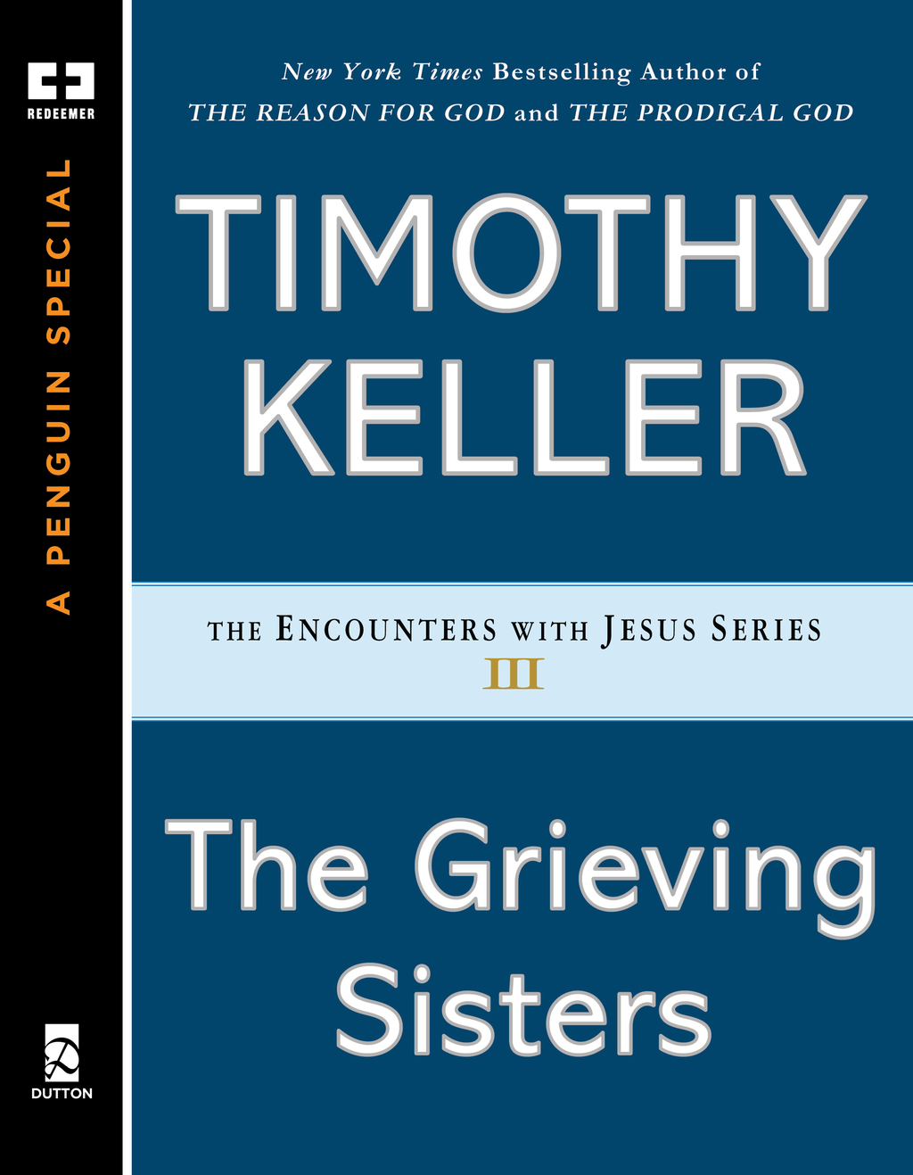 The Grieving Sisters By: Timothy Keller