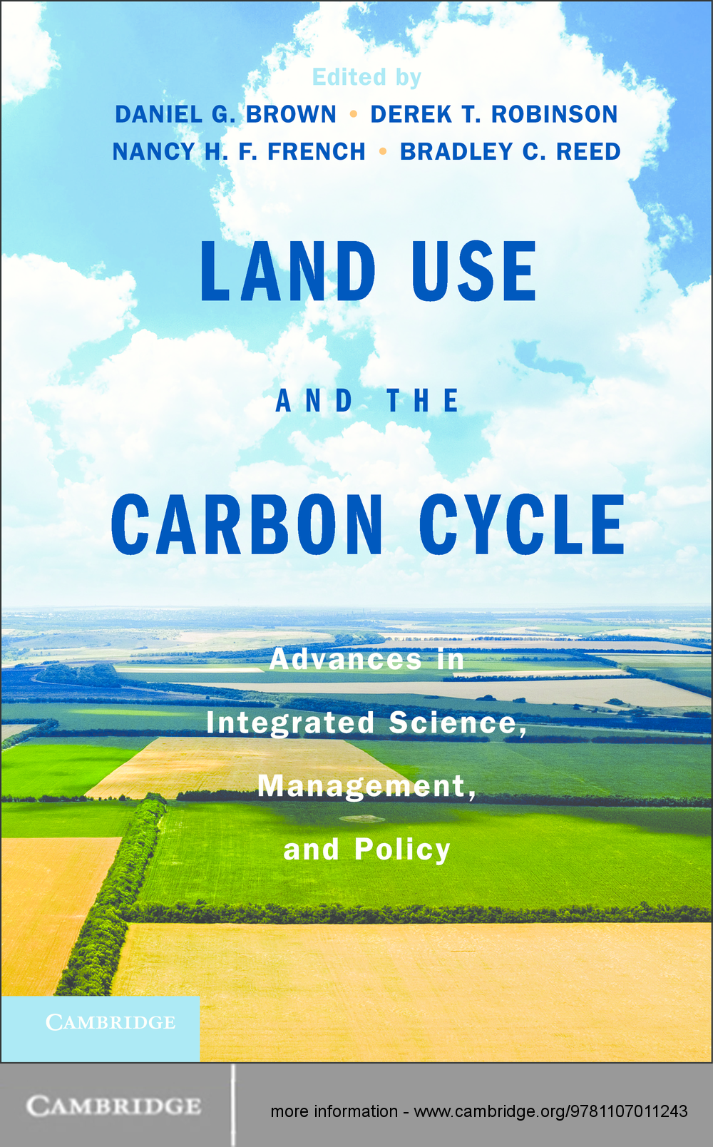 Land Use and the Carbon Cycle Advances in Integrated Science,  Management,  and Policy