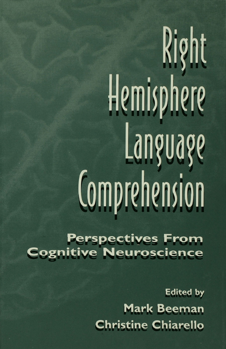 Right Hemisphere Language Comprehension Perspectives From Cognitive Neuroscience