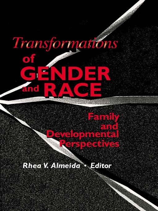Transformations of Gender and Race Family and Developmental Perspectives