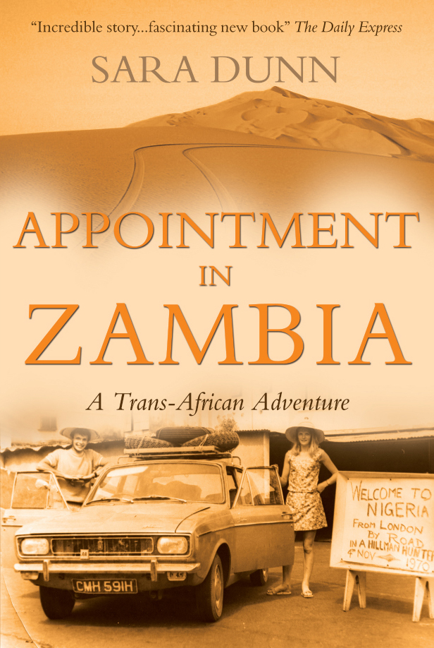 Appointment in Zambia: A Trans-African Adventure A Trans-African Adventure