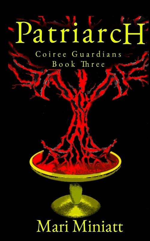 Patriarch: Coiree Guardians - Book Three