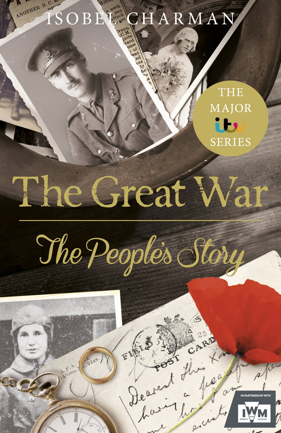 The Great War The People?s Story (Official TV Tie-In)