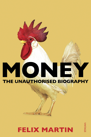 Money The Unauthorised Biography