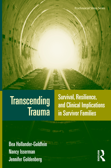 Transcending Trauma By: Bea Hollander-Goldfein,Jennifer Goldenberg,Nancy Isserman