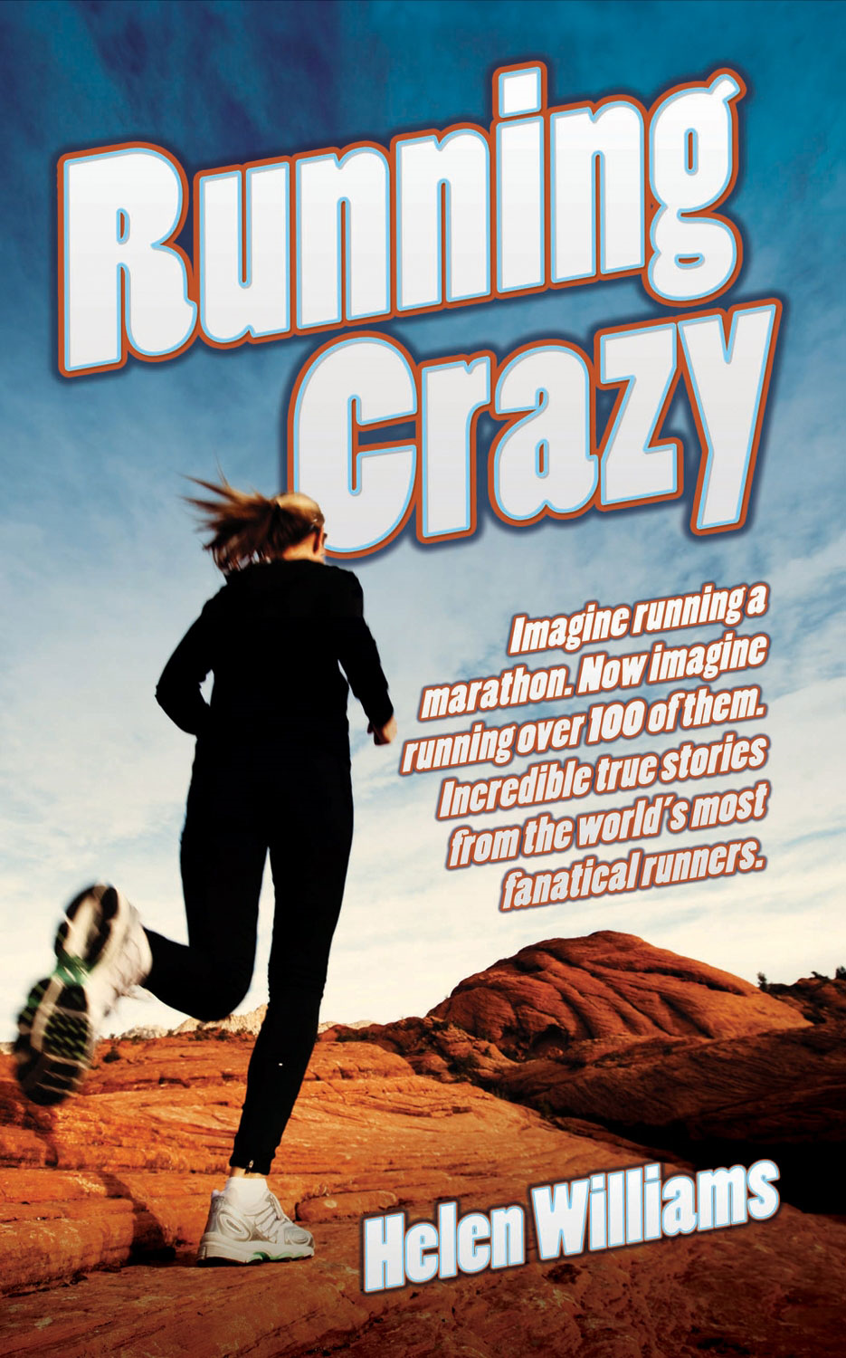 Running Crazy By: Helen Summer