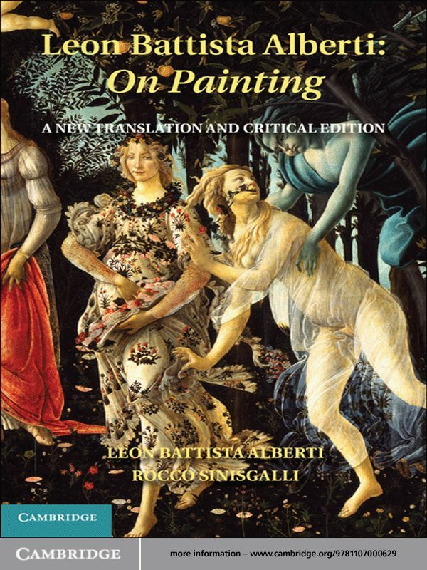 Leon Battista Alberti: On Painting A New Translation and Critical Edition