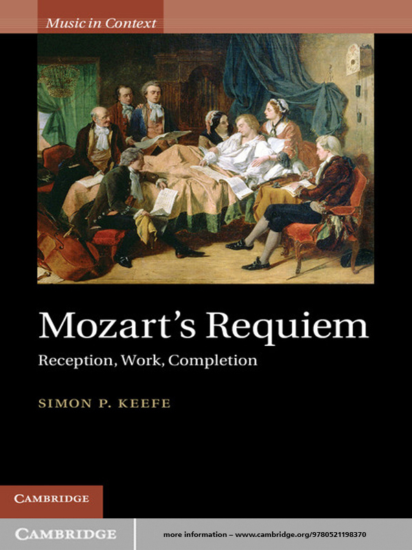 Mozart's Requiem Reception,  Work,  Completion
