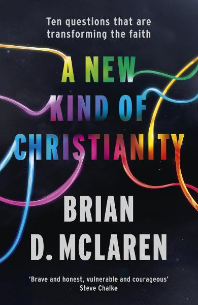 A New Kind of Christianity Ten Questions that are Transforming the Faith