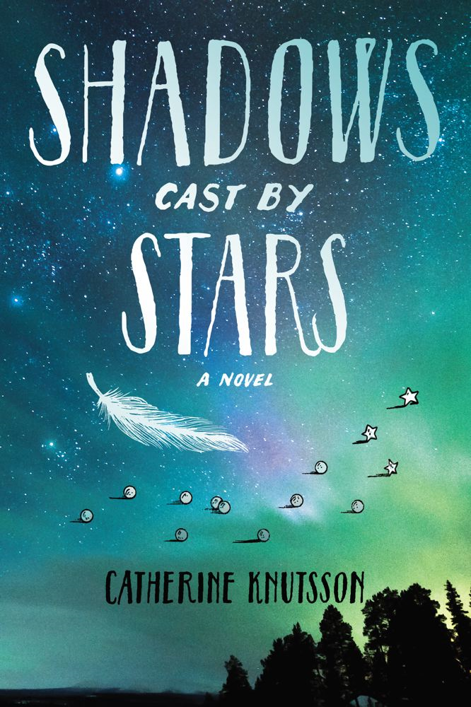 Shadows Cast by Stars By: Catherine Knutsson