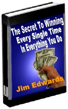 The Secret to Winning Every Single Time… In Everything You Do