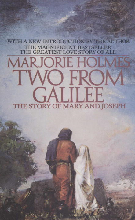 Two From Galilee By: Marjorie Holmes