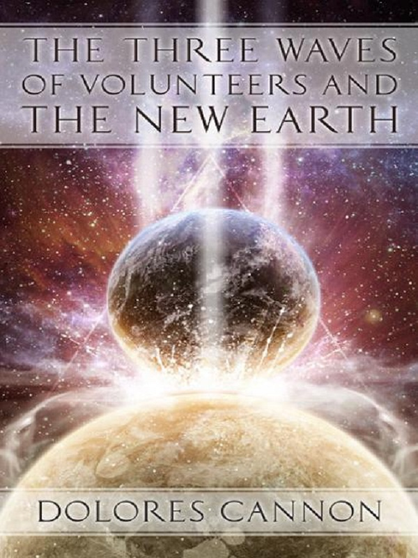 The Three Waves of Volunteers and The New Earth