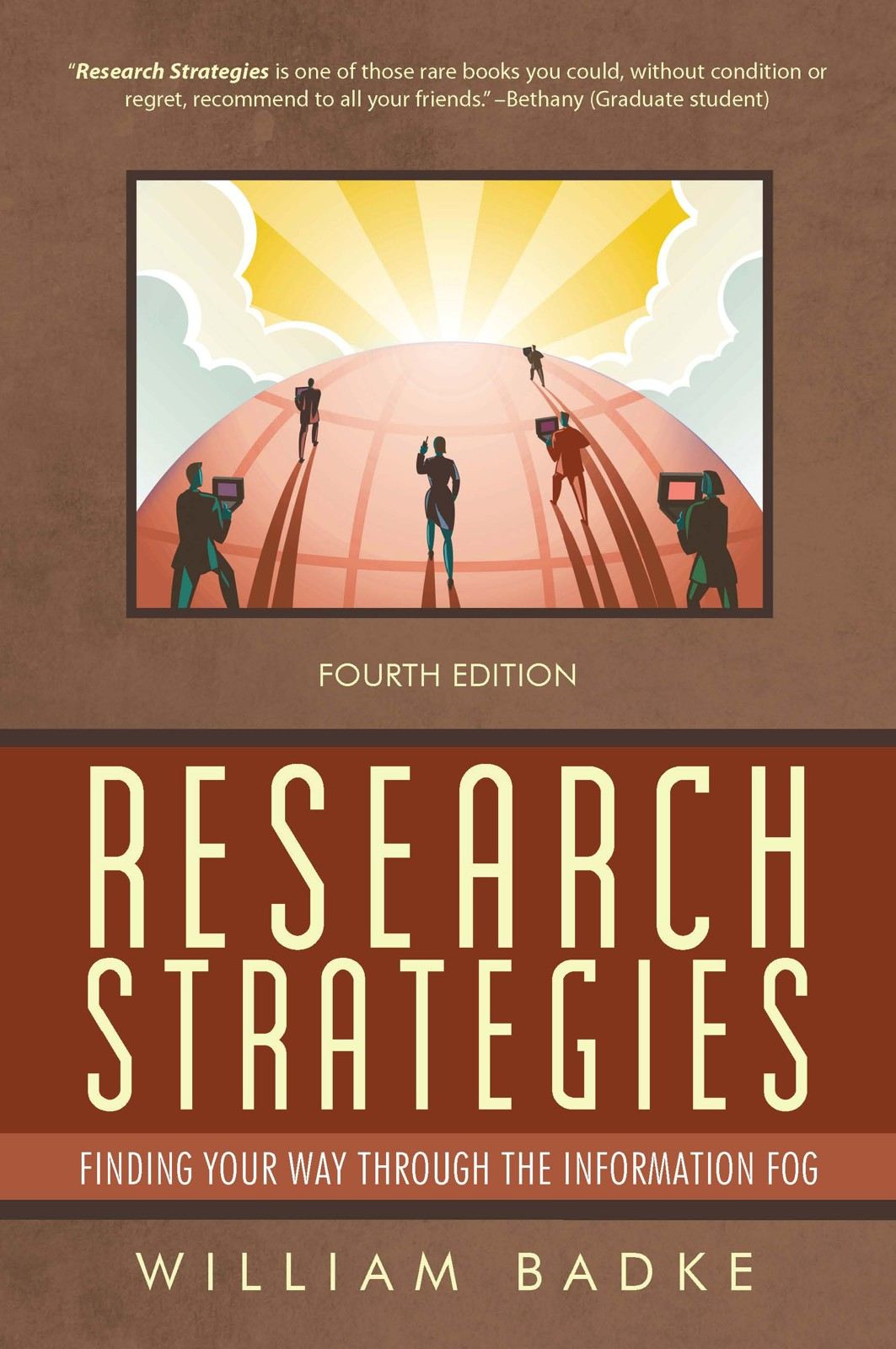 Research Strategies By: William Badke