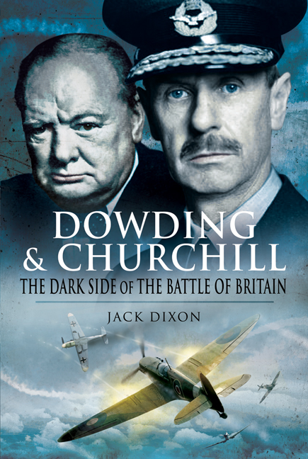 Dowding & Churchill By: Dixon, Jack