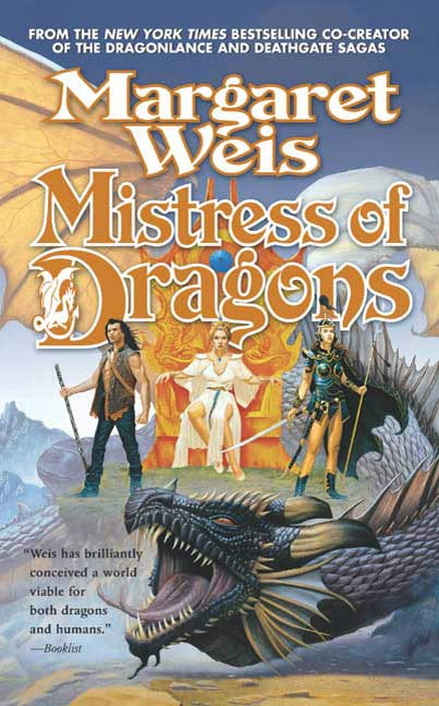 Mistress of Dragons By: Margaret Weis