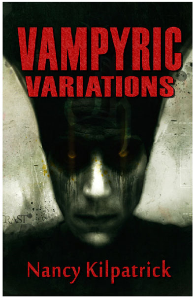 Vampyric Variations By: Nancy Kilpatrick