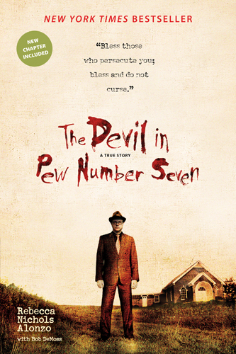 The Devil in Pew Number Seven By: Rebecca Nichols Alonzo