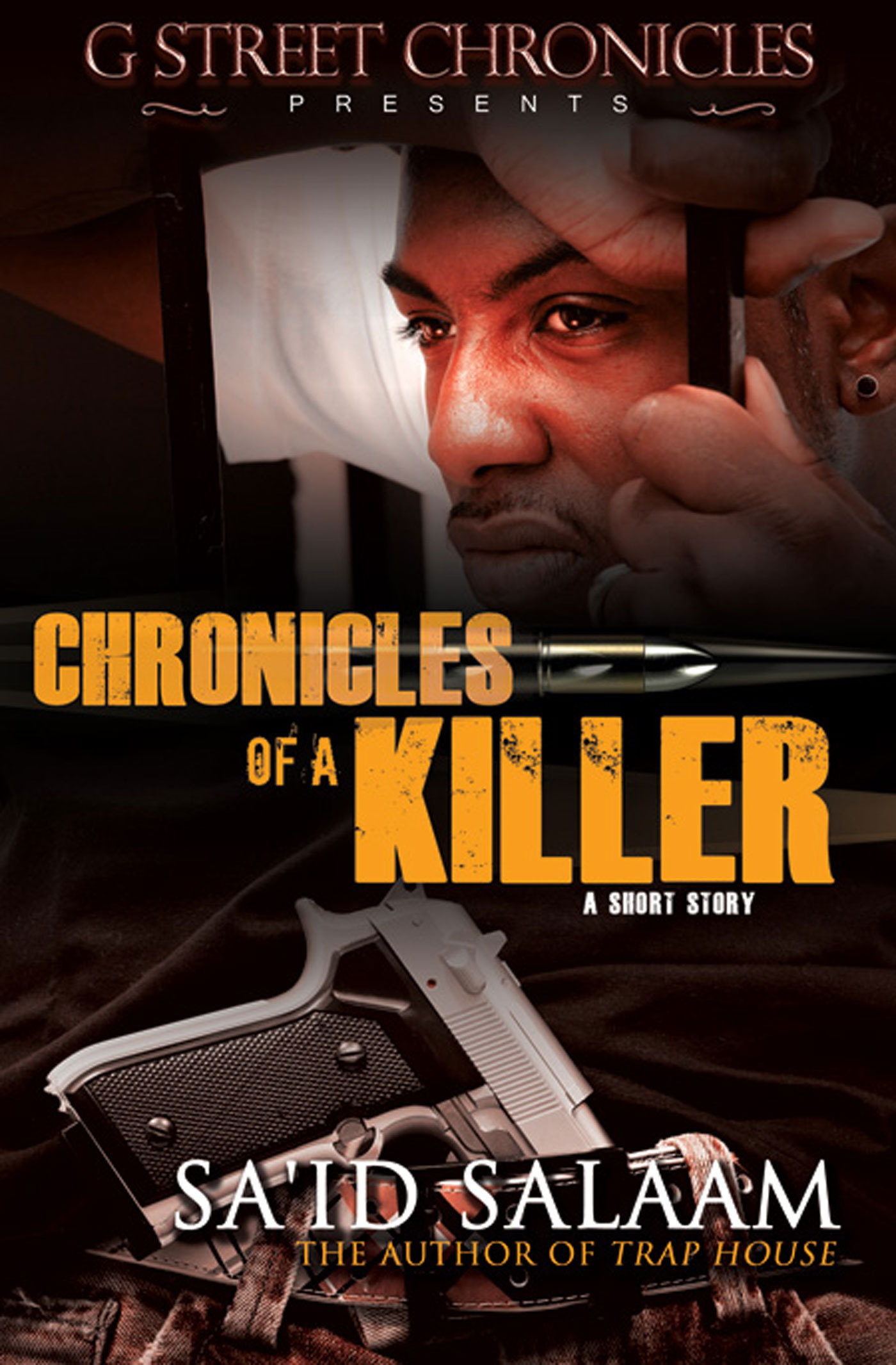 Chronicles of a Killer By: Sa'id Salaam