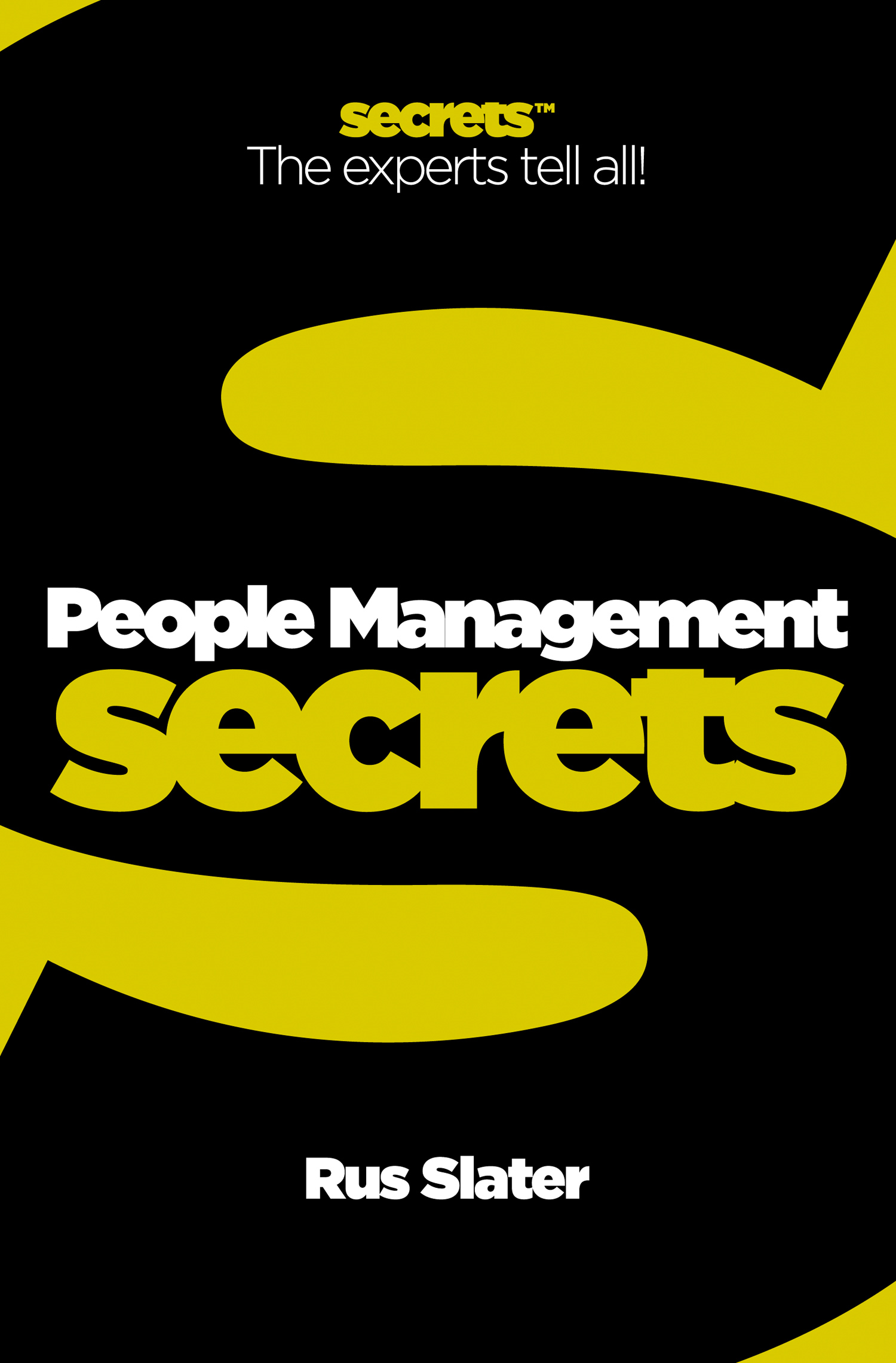People Management (Collins Business Secrets) By: Rus Slater