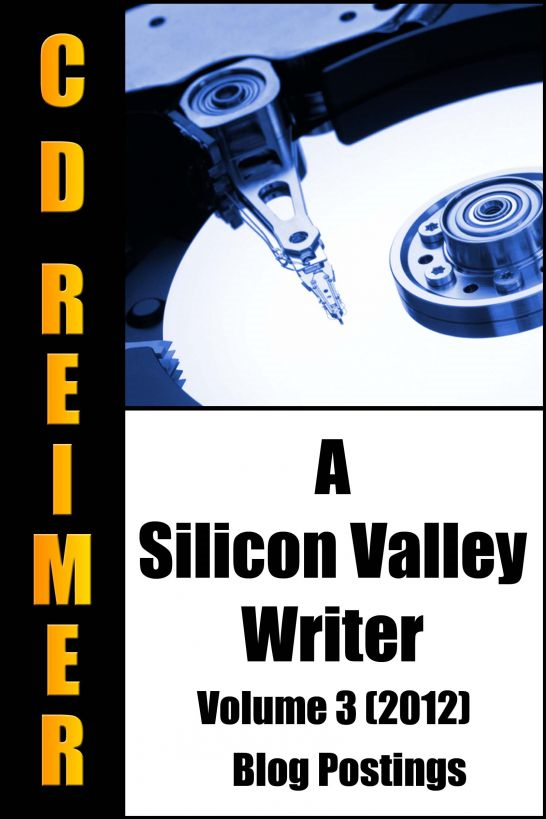 A Silicon Valley Writer Volume 3 (2012)
