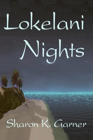Sharon K.  Garner - Lokelani Nights