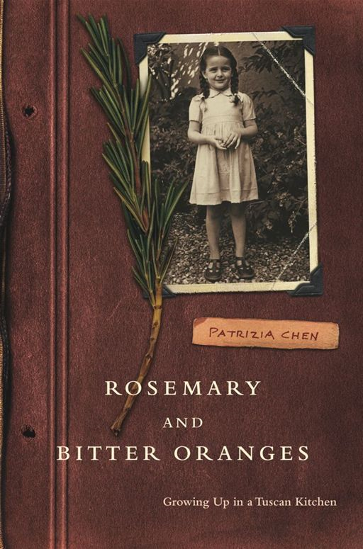 Rosemary and Bitter Oranges By: Patrizia Chen