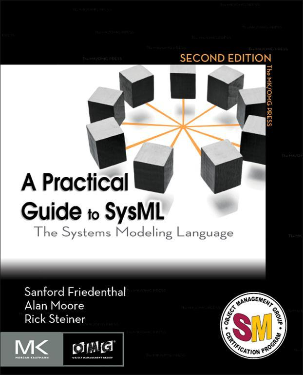 A Practical Guide to SysML The Systems Modeling Language