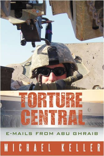 Torture Central By: Michael Keller
