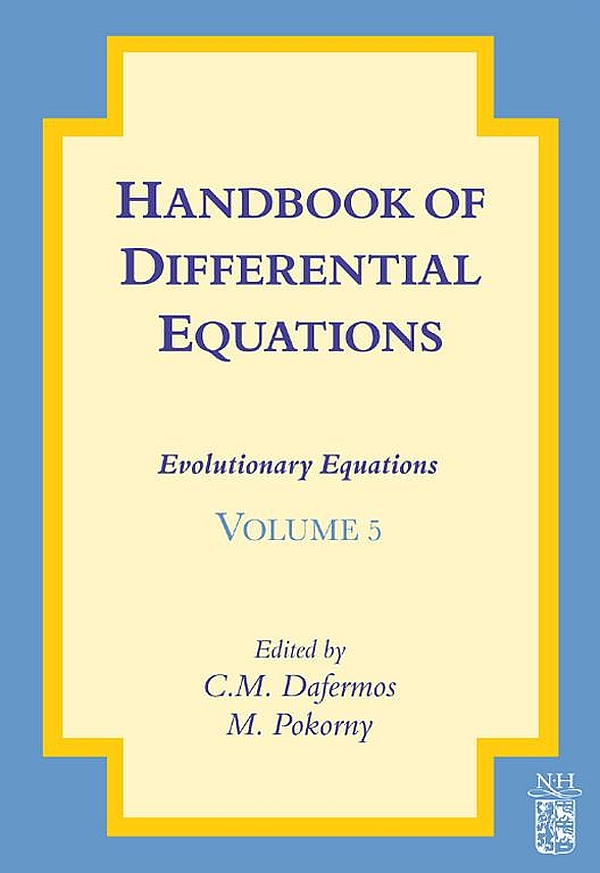 Handbook of Differential Equations: Evolutionary Equations Evolutionary Equations