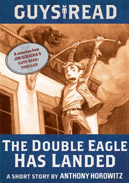 Book Cover: Guys Read: The Double Eagle Has Landed