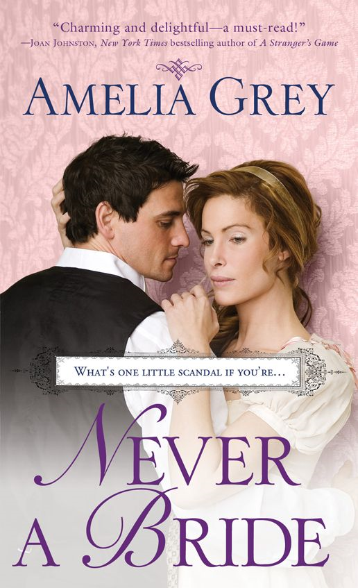 Never a Bride By: Amelia Grey