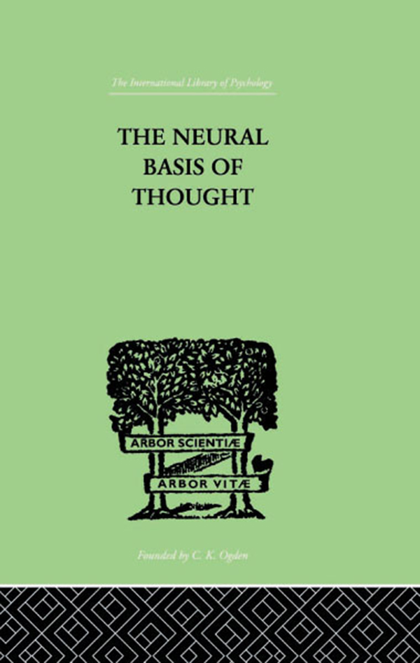 The Neural Basis Of Thought