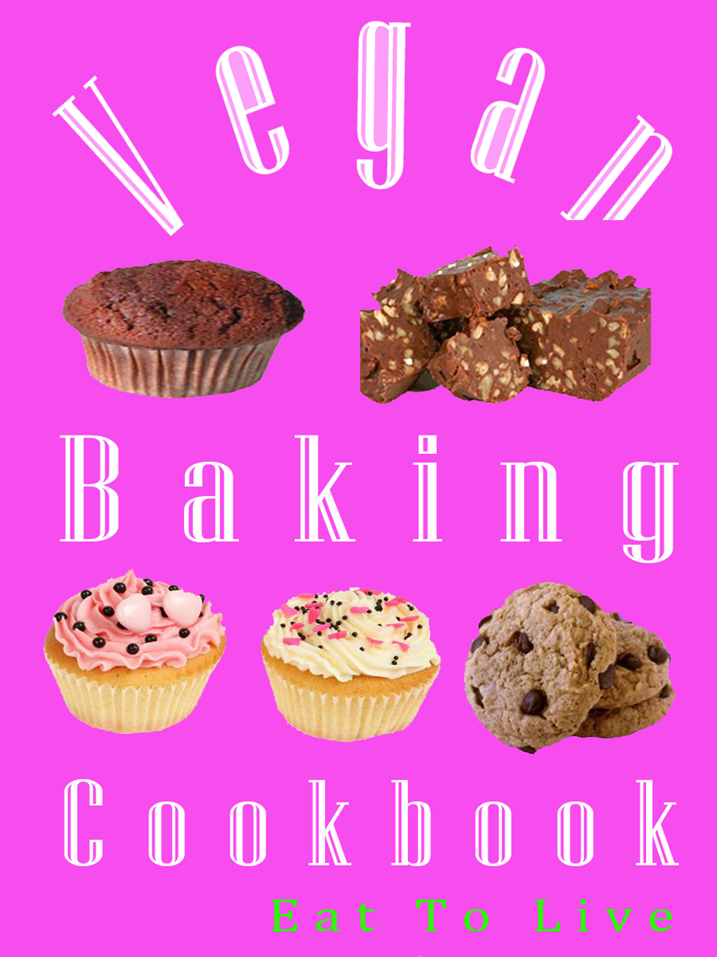 Vegan Baking Cookbook