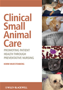 Clinical Small Animal Care: