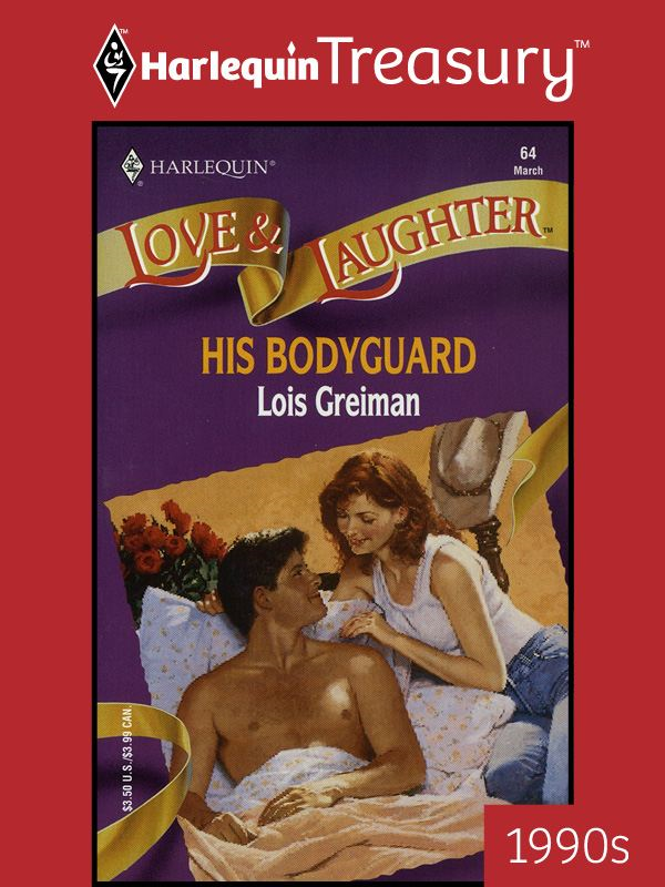 His Bodyguard By: Lois Greiman