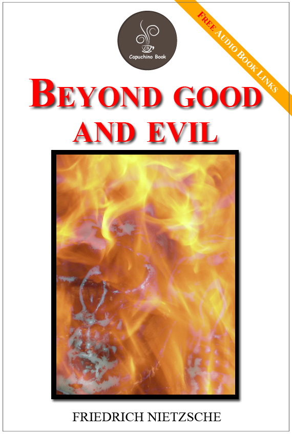Beyond good and evil - (FREE Audiobook Links!)