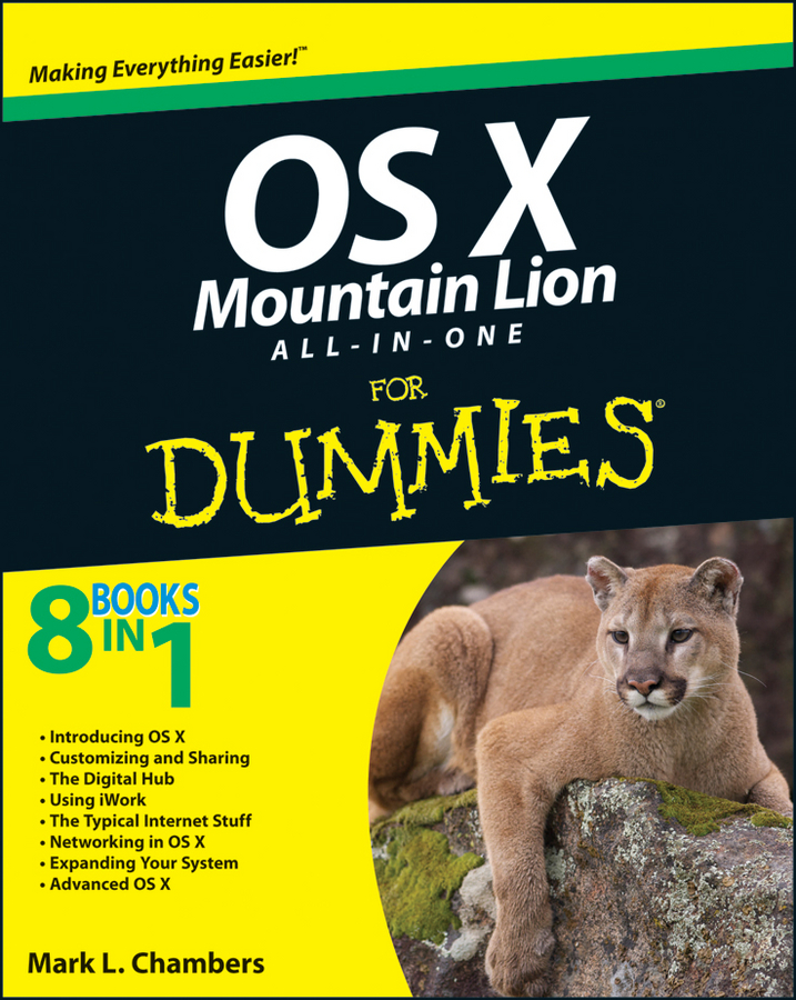 OS X Mountain Lion All-in-One For Dummies By: Mark L. Chambers
