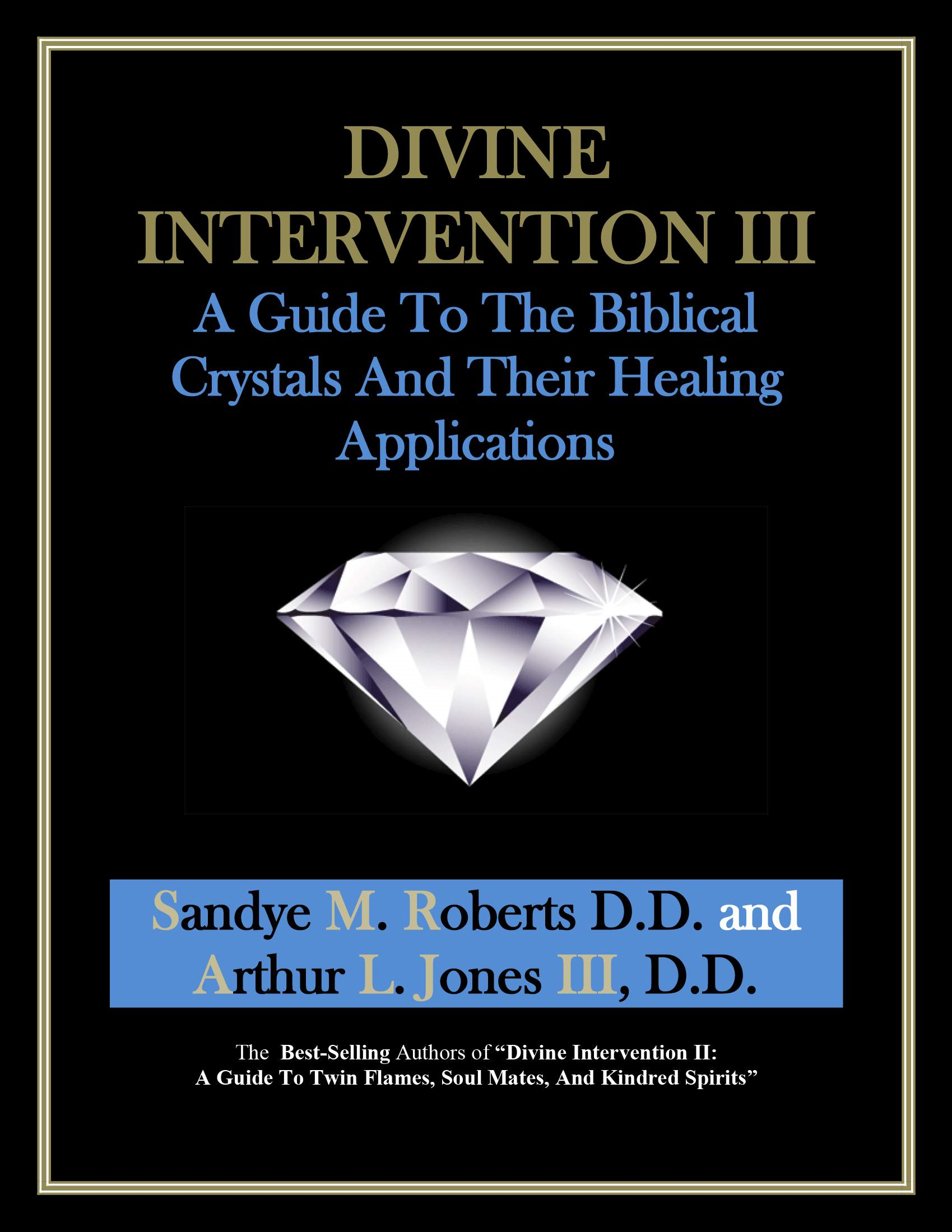 Divine Intervention III By: Arthur Jones III
