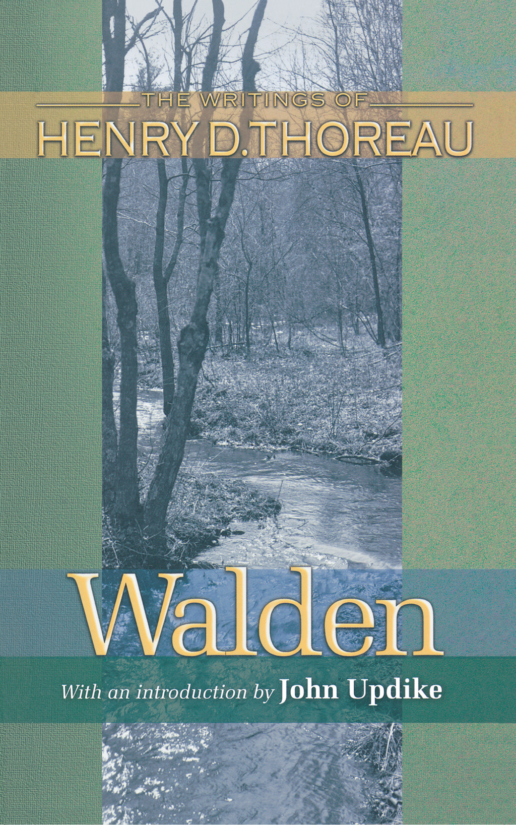 Walden By: Henry David Thoreau