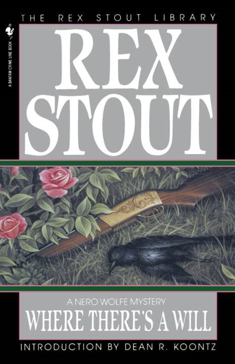 Where There's a Will By: Rex Stout
