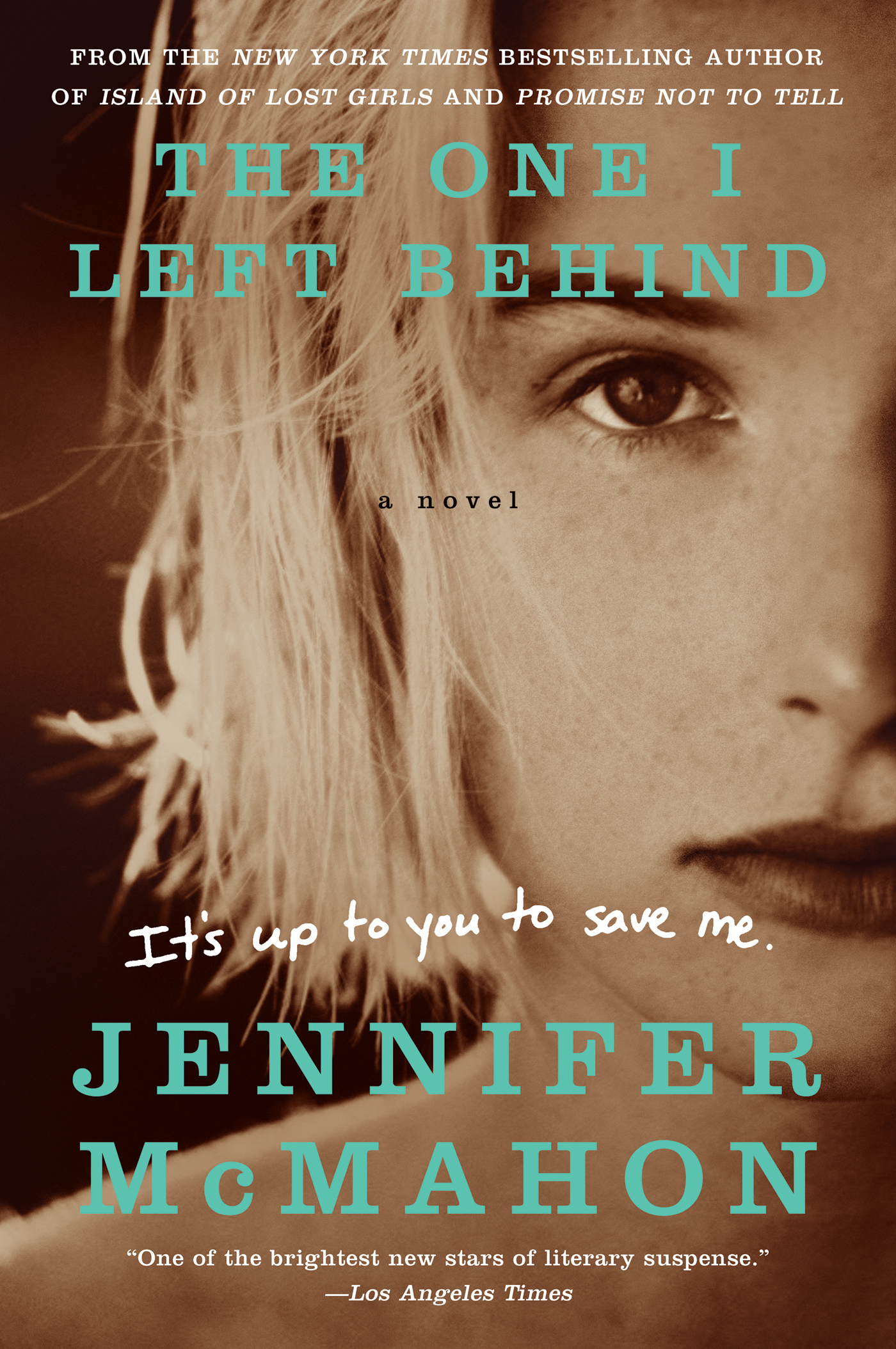 The One I Left Behind By: Jennifer McMahon