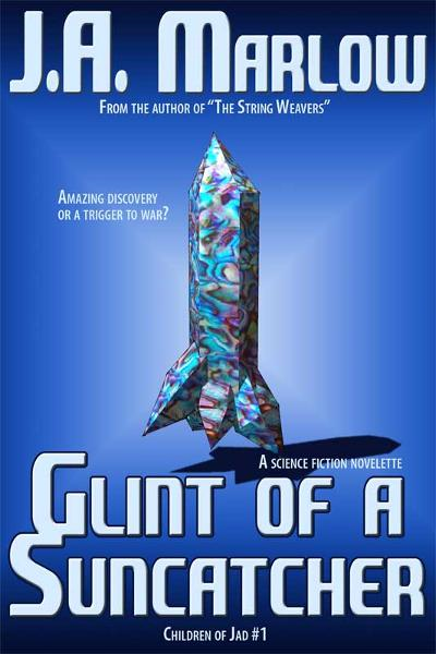 Glint of a Suncatcher (Children of Jad #1)