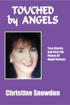 Touched by Angels By: Christine Snowdon