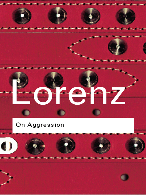 On Aggression By: Konrad Lorenz