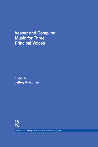 Vesper and Compline Music for Three Principal Voices