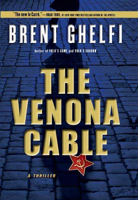 The Venona Cable By: Brent Ghelfi