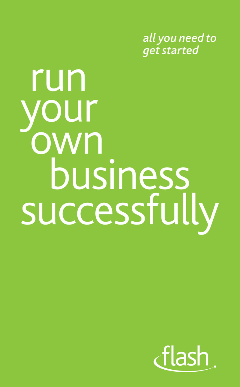Run Your Own Business Successfully